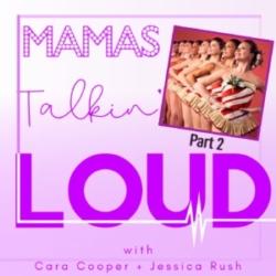 Mamas Talkin Loud Episode 6 High Kickin' Thru the Holidays with the Radio City Rockettes Part 2