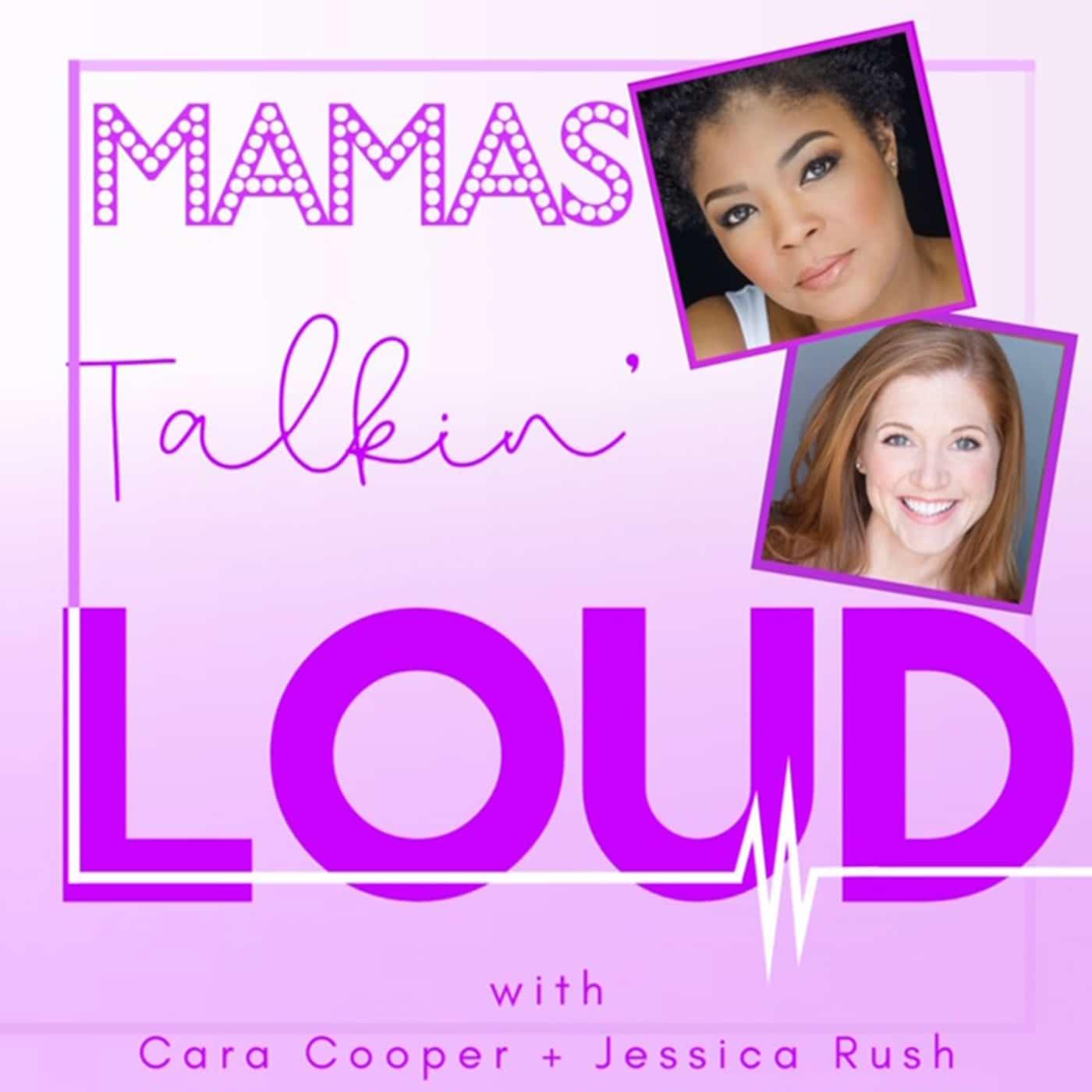Mamas Talkin Loud Episode 7 Lindsay Northen & Bonita Hamilton