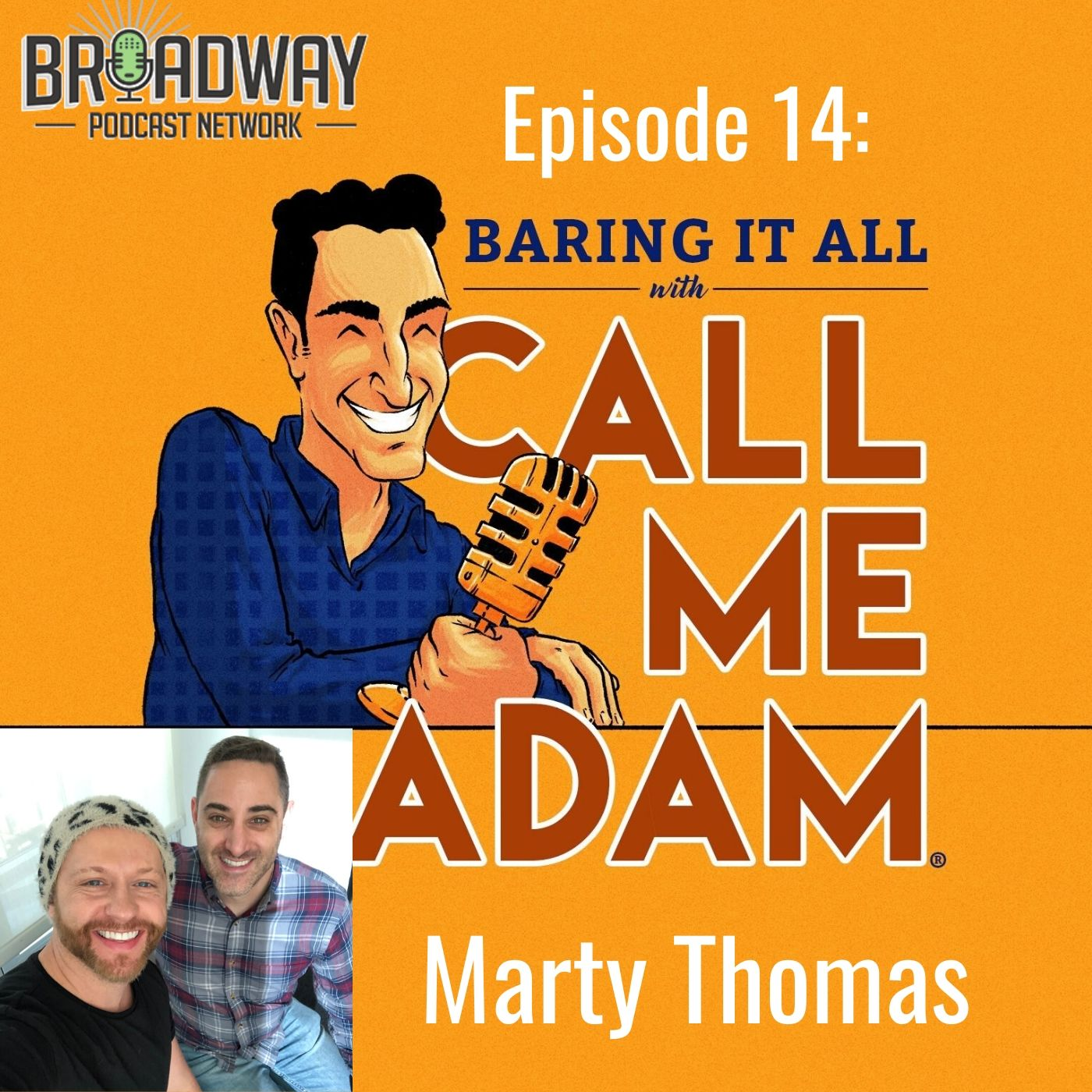Baring It All With Call Me Adam Ep 14 Marty Thomas