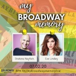 My Broadway Memory 08 - Shakina Nayfack & Eve Lindley
