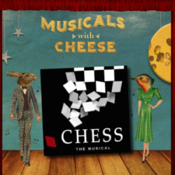 """Musicals with Cheese - #82: """"Chess"""" (feat. Brent Black aka brentalfloss)"""