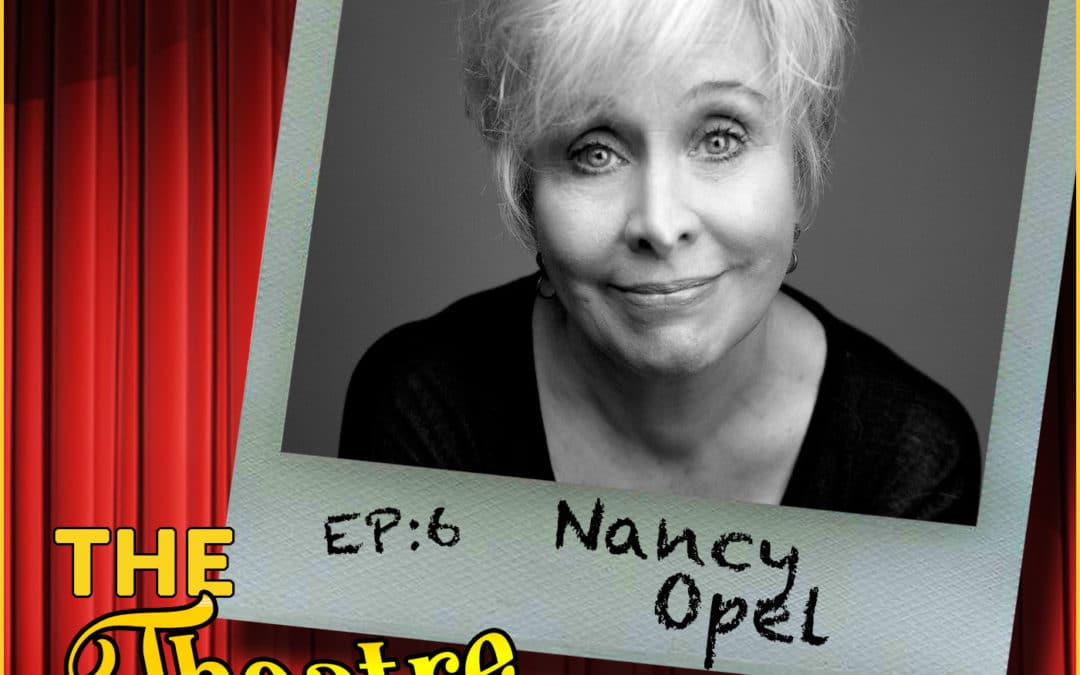 Ep6 – Nancy Opel