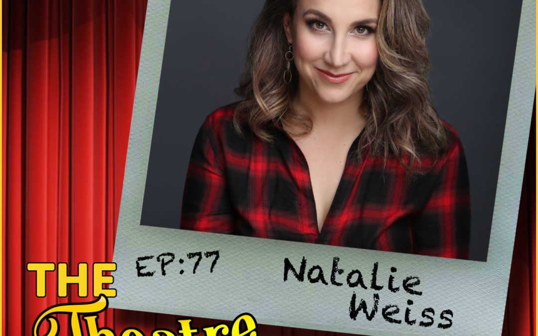 "Ep77 – Natalie Weiss, actor, singer, emoji: ""Breaking Down the Riffs"", Emojiland, American Idol"