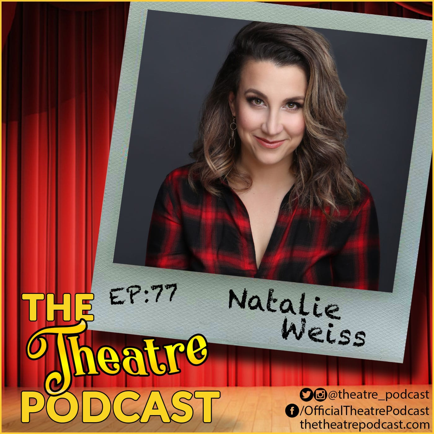 The Theatre Podcast with Alan Seales Episode 77 Natalie Weiss