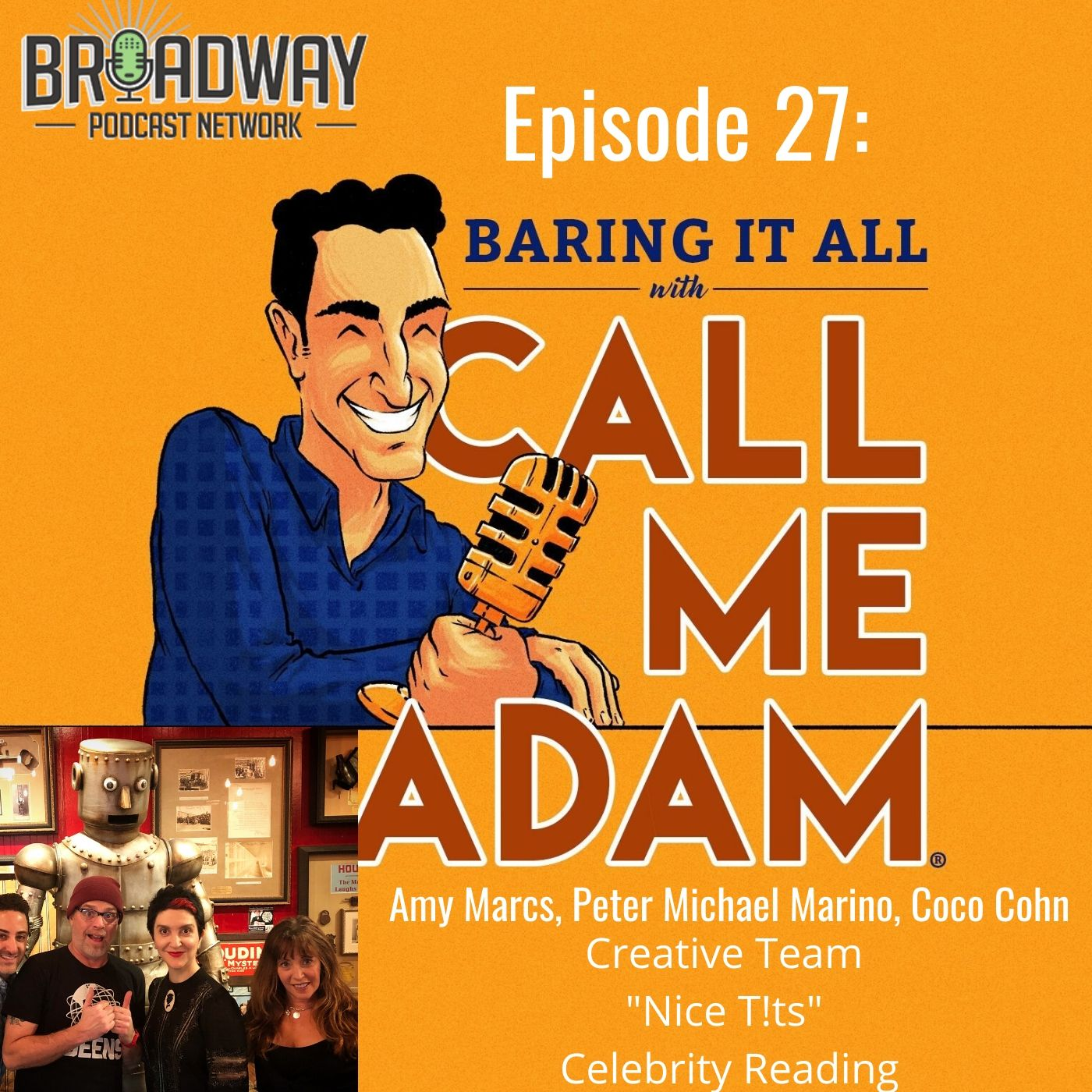 Baring It All With Call Me Adam Ep 27 Nice T!ts Creative Team