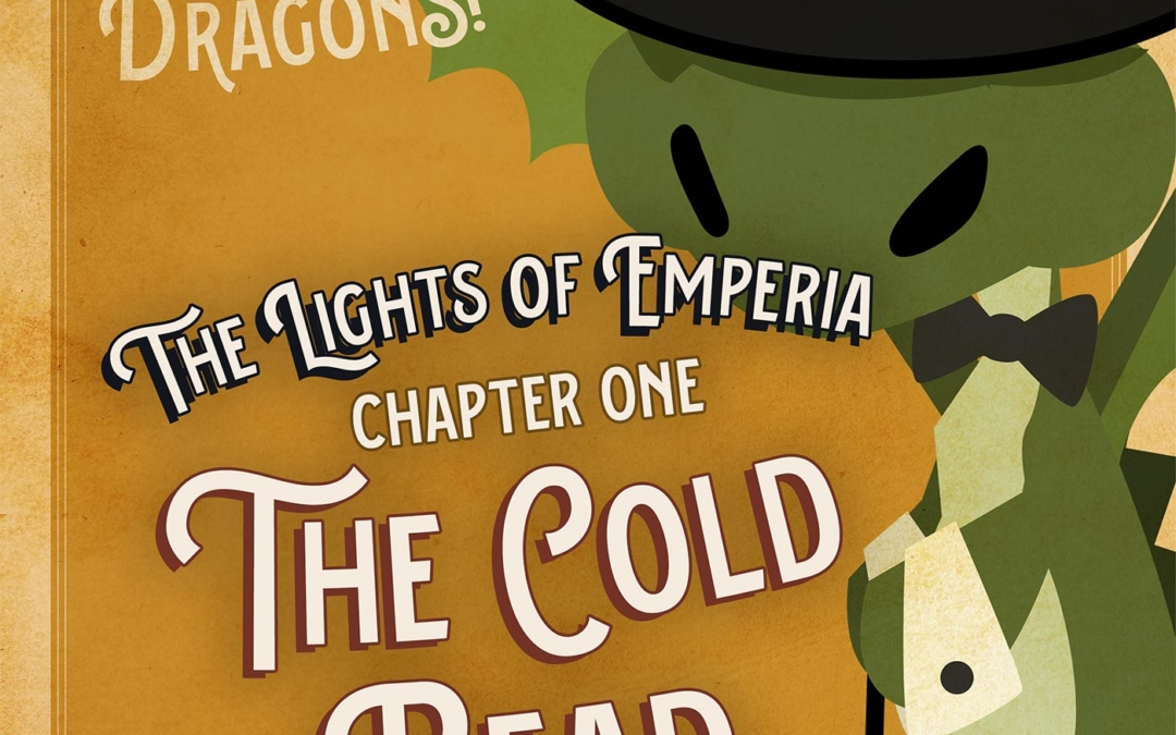 Ep. 1. The Lights of Emperia – Chapter One: The Cold Read