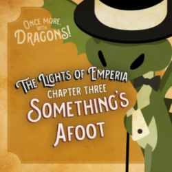 Once More With Dragon Episode 3 Something's Afoot