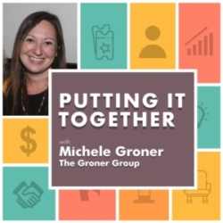 Putting It Together Episode 6 Michele Groner