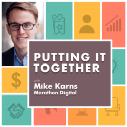 Putting It Together Episode 6 Mike Karns