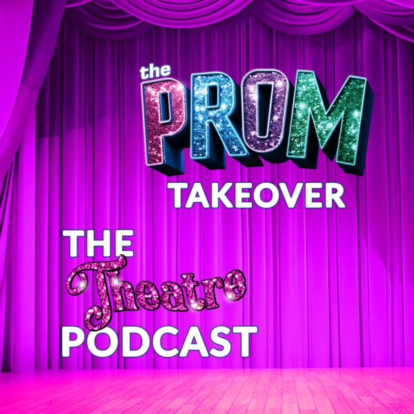 PROM The Theatre Podcast Logo 1400x1400