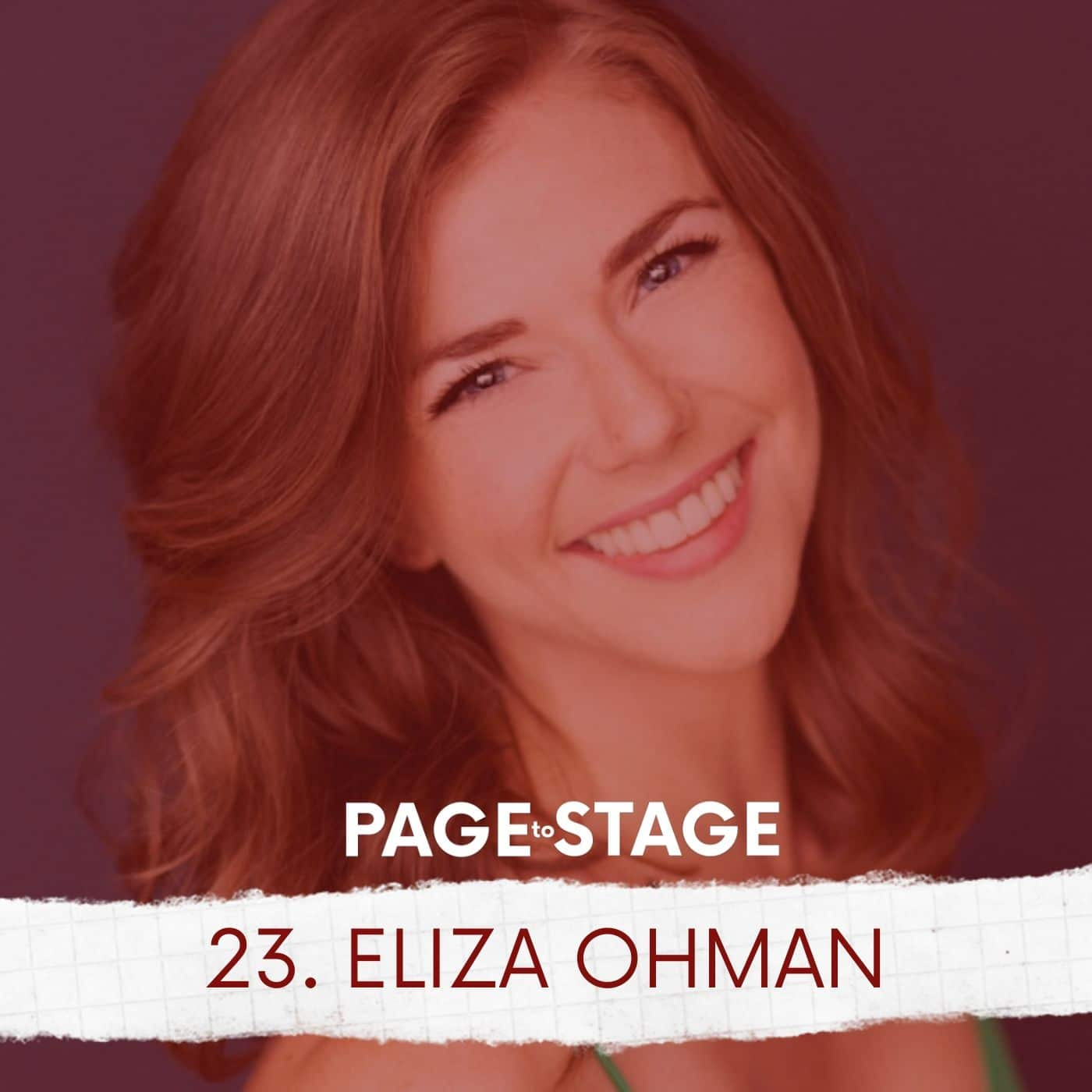 Page To Stage Episode 23 Eliza Ohman