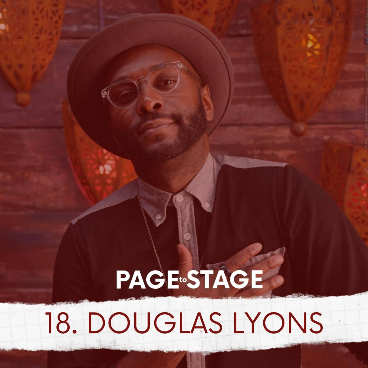 Page To Stage Episode 18 Douglas Lyons