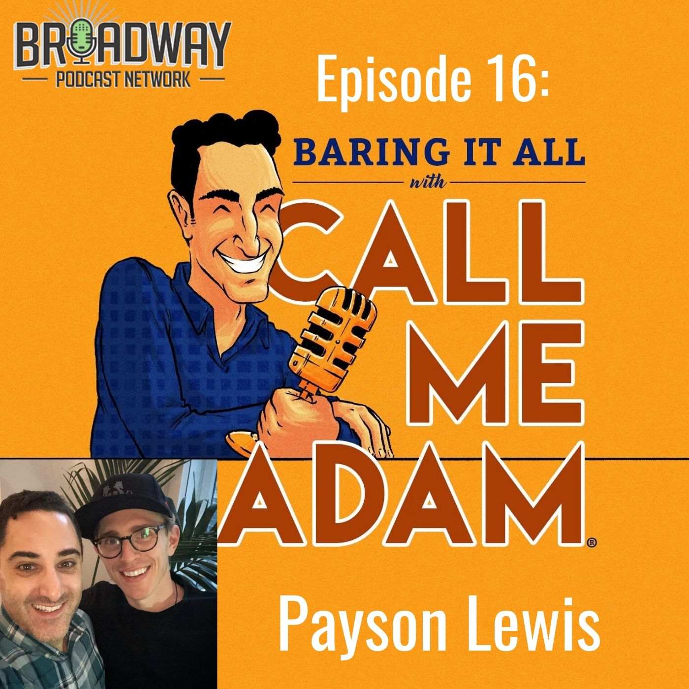 Baring It All With Call Me Adam Ep 16 Payson Lewis