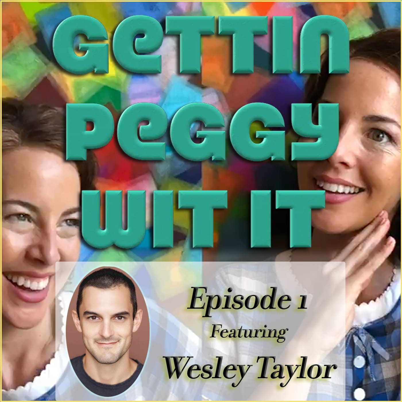 Gettin Peggy Wit It #1 - Wesley Taylor: Ethnically Amphibious