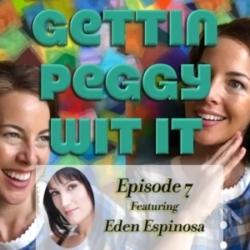 Gettin Peggy Wit It Episode 7 Eden Espinosa