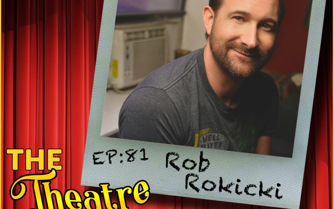 Ep81 – Rob Rokicki, The Lightning Thief: The Percy Jackson Musical