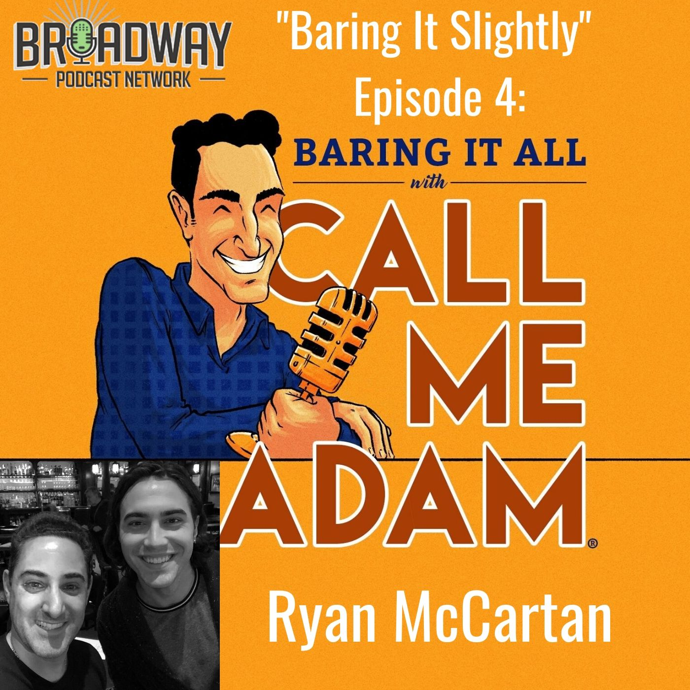 Baring It All With Call Me Adam Baring It Slighty Ep 4 Ryan McCartan