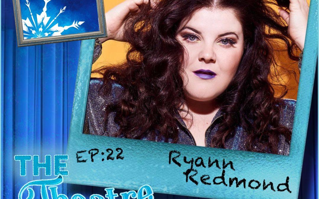 Ep22 – Ryann Redmond