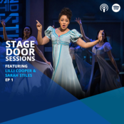 Stage Door Sessions Podcast EP01 Lilli Cooper and Sarah Stiles