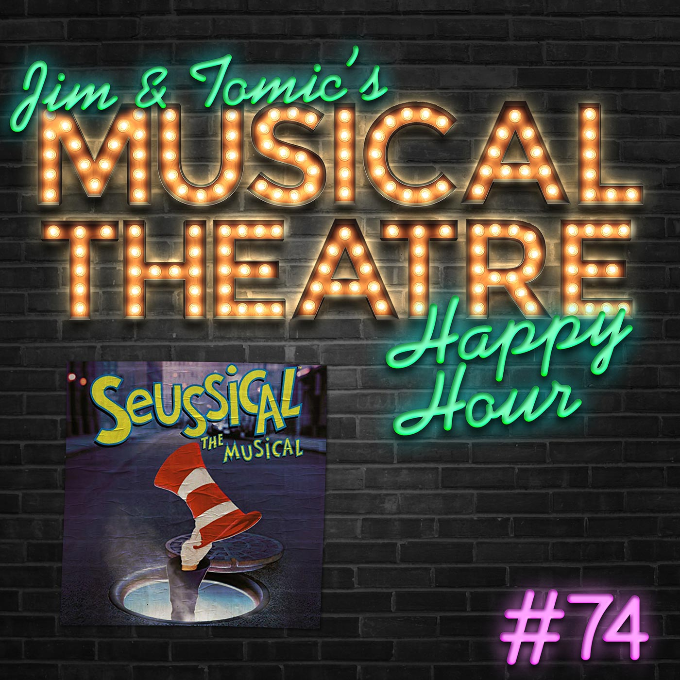 Jim & Tomic Ep 74 SEUSSICAL the Musical