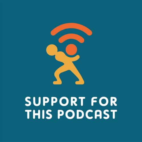 Support for This Podcast