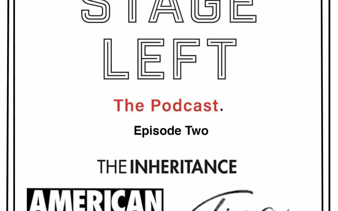 Episode 2: Tina: The Tina Turner Musical, American Utopia, and The Inheritance