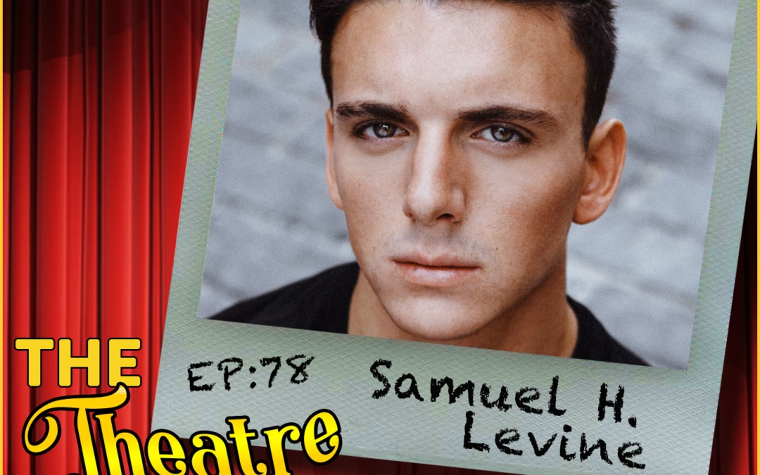 Ep78 – Samuel H. Levine, The Inheritance