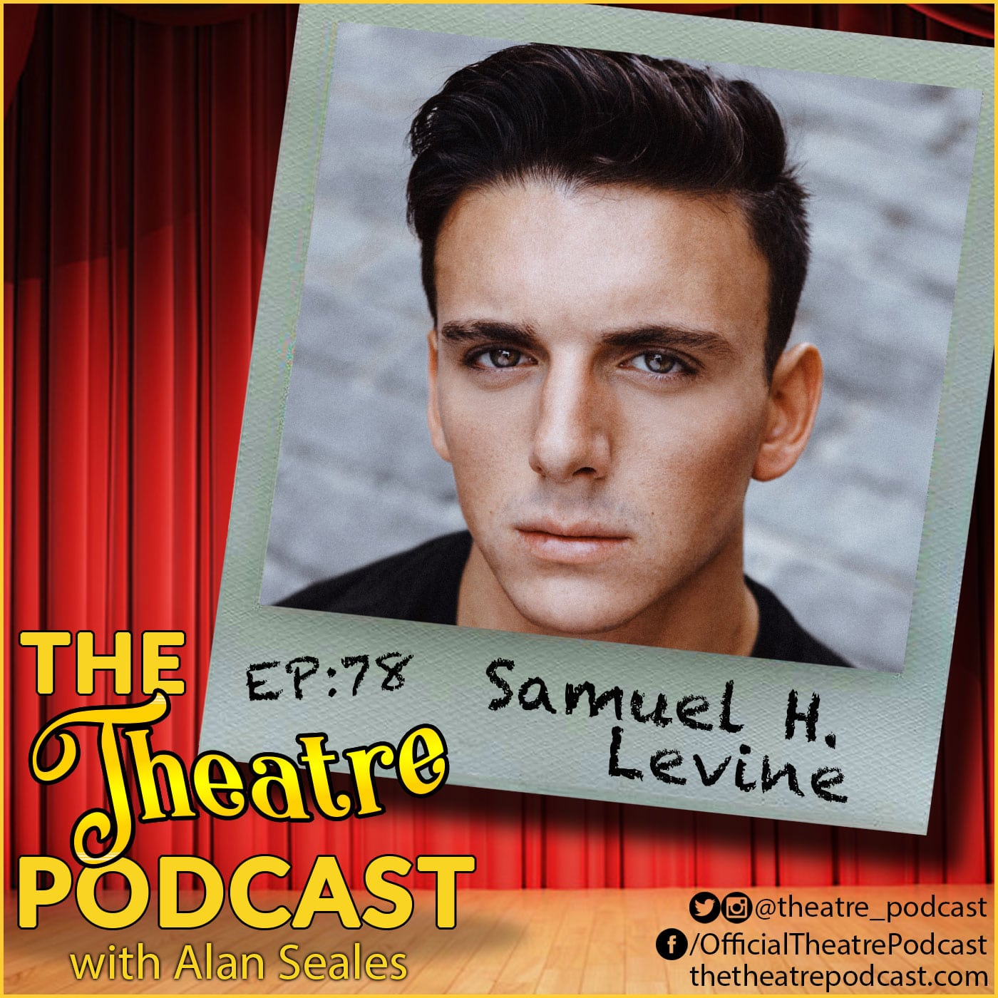 The Theatre Podcast with Alan Seales - Ep78 - Samuel H. Levine, The Inheritance