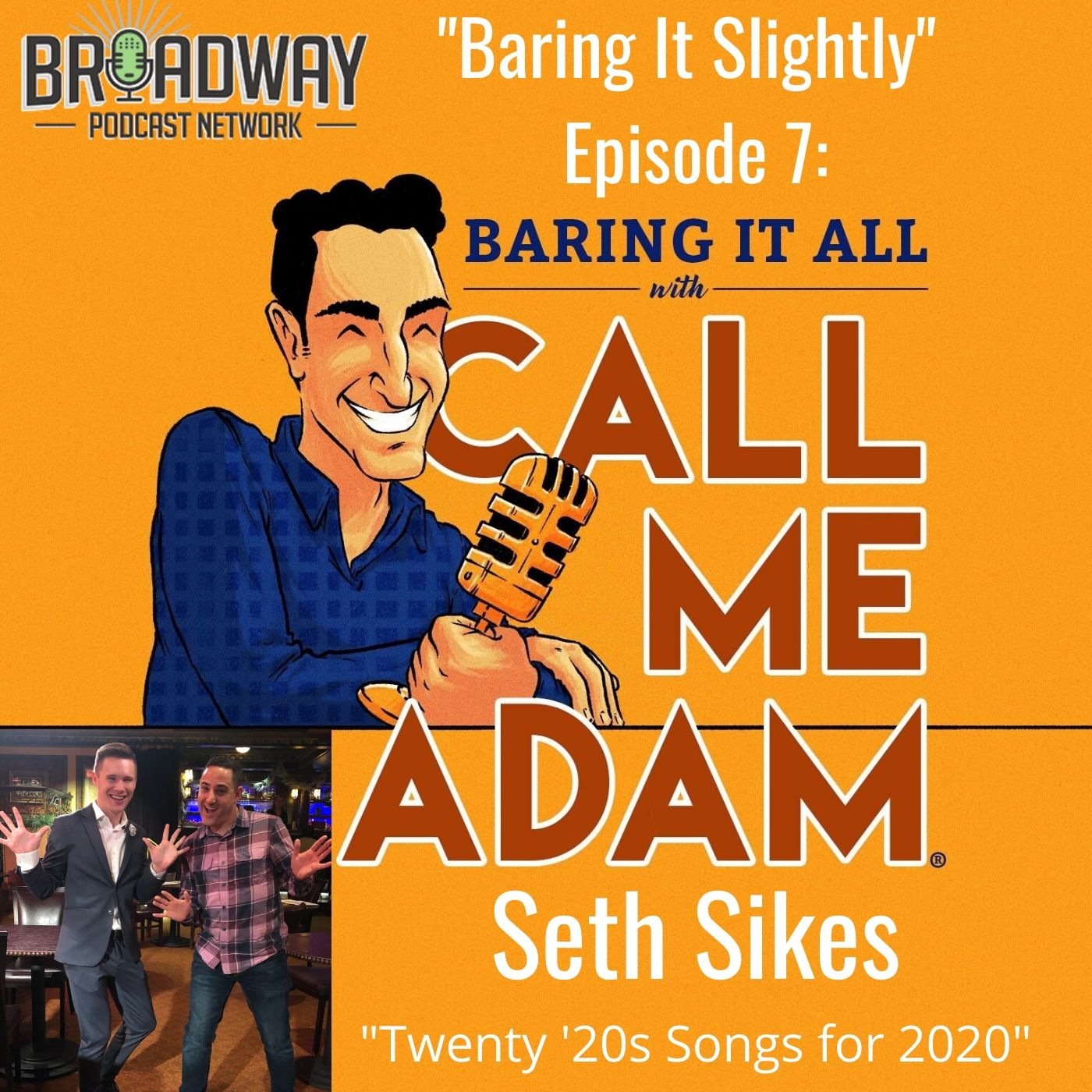 Baring It All With Call Me Adam Baring It Slighty Ep 7 Seth Sikes 20 Songs