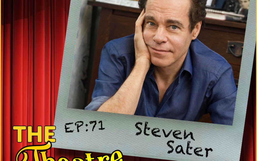 Ep71 – Steven Sater, Tony and Olivier Award winning poet, playwright, lyricist, television writer and screenwriter
