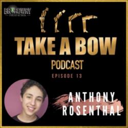 Take A Bow - #13 - Newsboy to Baseball Player, Anthony Rosenthal