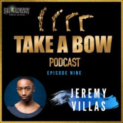 Take A Bow - #9 - Jeremy Villas, AKA a Human Rubberband