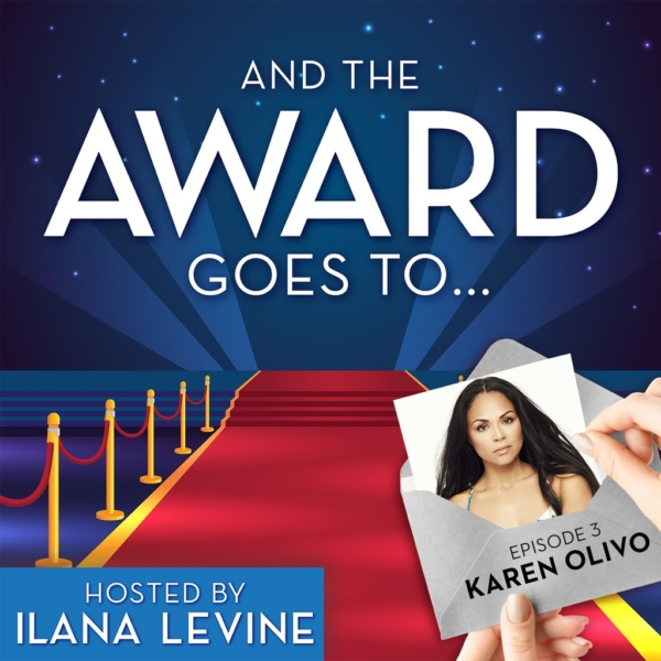And the Award Goes To... - Ep3 - Karen Olivo (West Side Story - 2009)