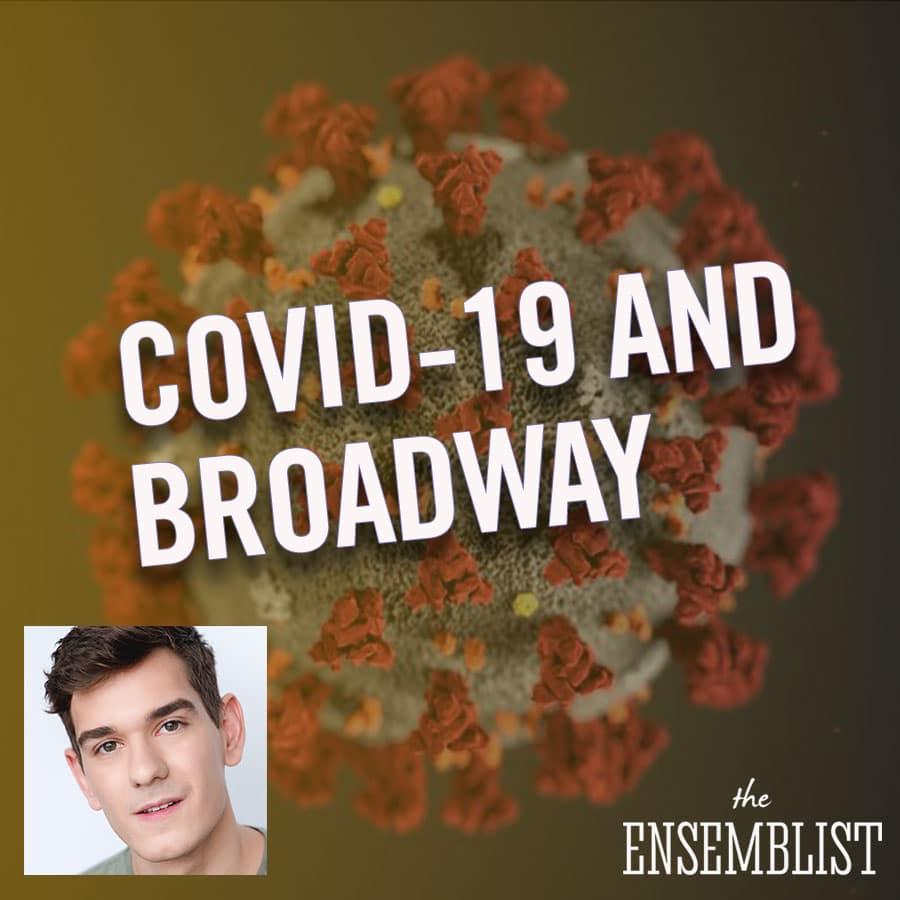 Mo Brady hosts The Ensemblist Episode 242 COVID-19 The Coronavirus and Broadway