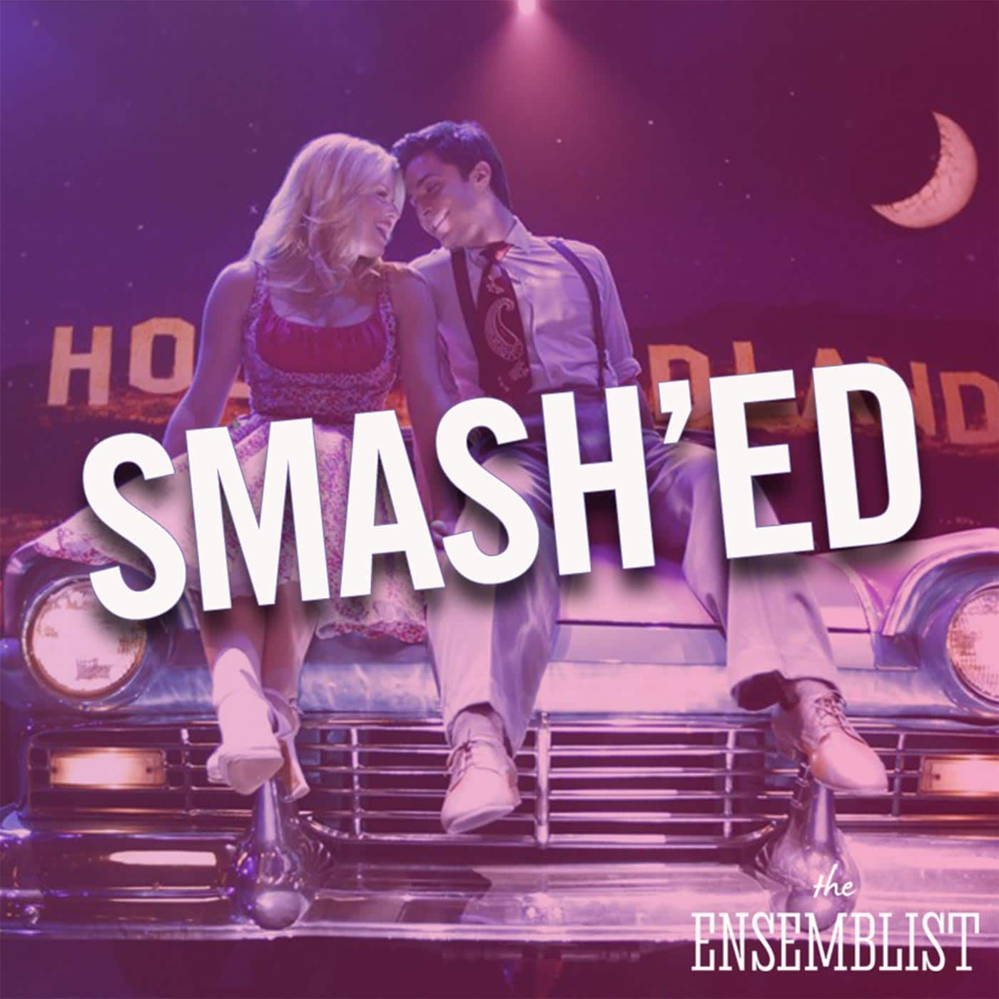 The Ensemblist Episode 261 - Smash'ed (Episode 13)