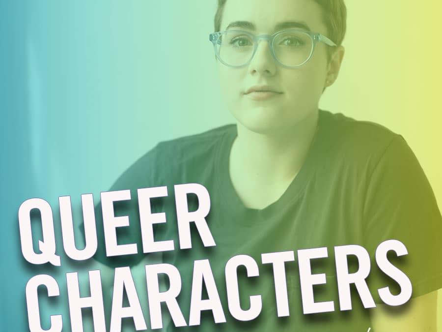 #226 – Queer Characters (feat. Caitlin Kinnunen)