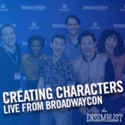 The Ensemblist #234 - Creating Characters (feat. Tracee Beazer, Afra Hines, Kelvin Moon Loh, Barrett Martin, Bret Shuford)