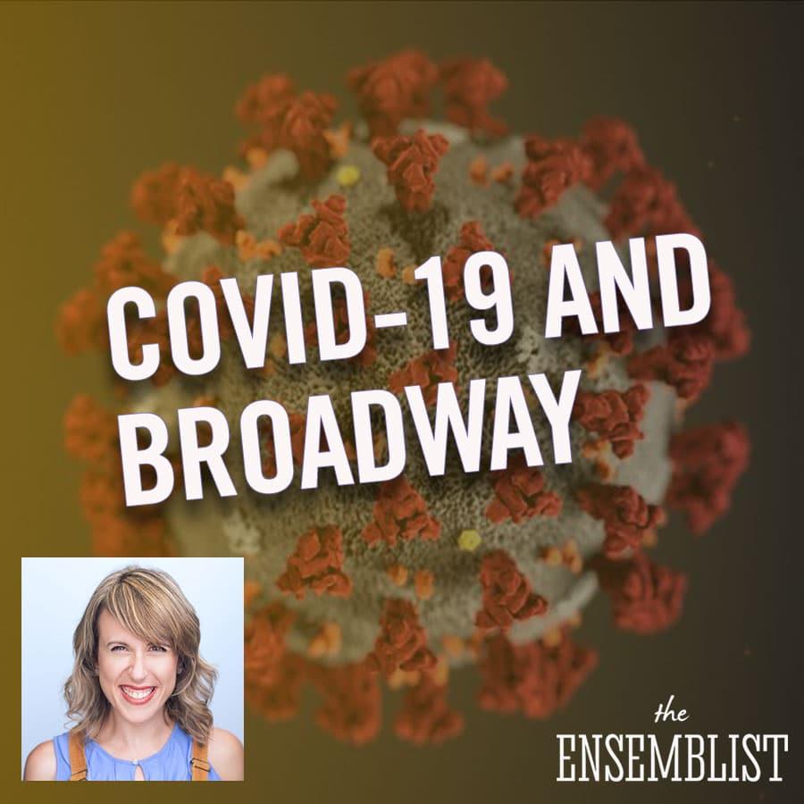 The Ensemblist - #246 - COVID-19 in the Theatre (Florida - feat. Tara Tagliaferro)