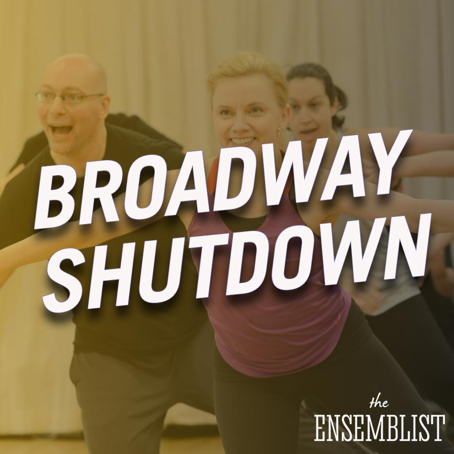 The Ensemblist Episode 250 Broadway Shutdown Jeanna De Waal