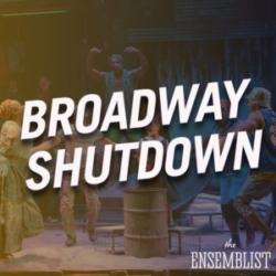 The Ensemblist Episode 251 Broadway Shutdown Tatiana Loftin