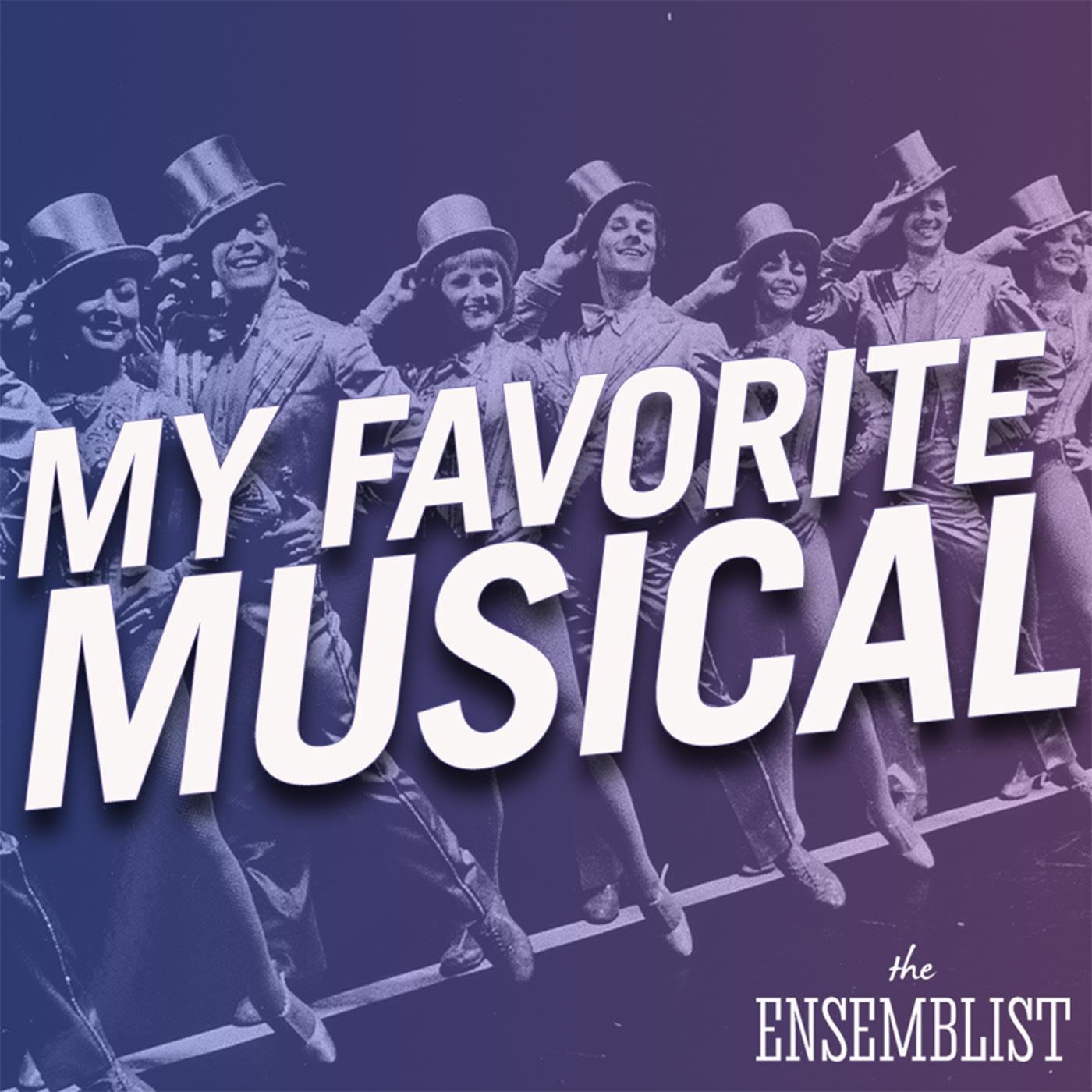 The Ensemblist - #262 - My Favorite Musical (A Chorus Line, feat. Nikka Graff Lanzarone)
