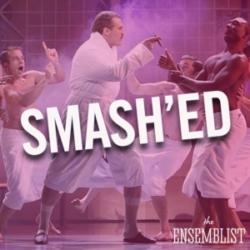 The Ensemblist - #267 - Smash'ed (Episode 14)