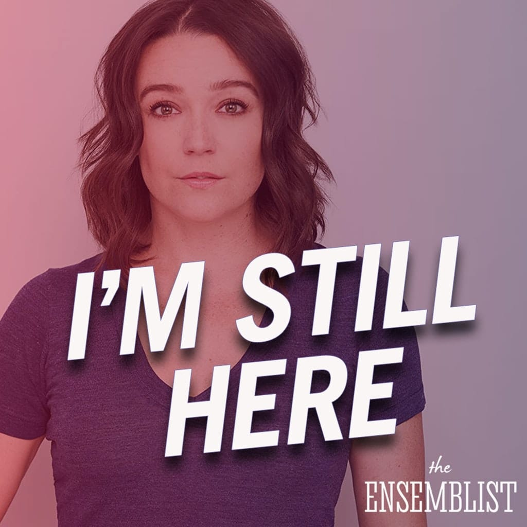 The Ensemblist - #270 - I'm Still Here (feat. Cameron Adams)