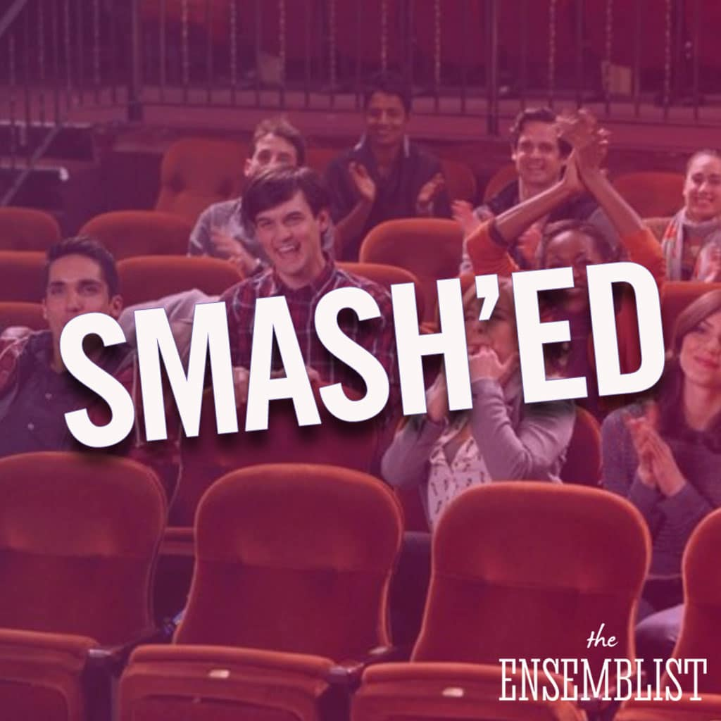 The Ensemblist - #272 - Smash'ed (Episode 15)