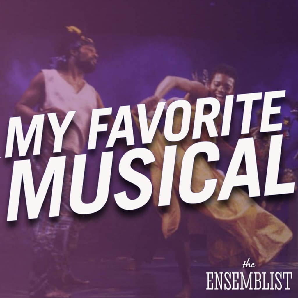 The Ensemblist - #278 - My Favorite Musical (Once On This Island, feat. Billy Bustamante)