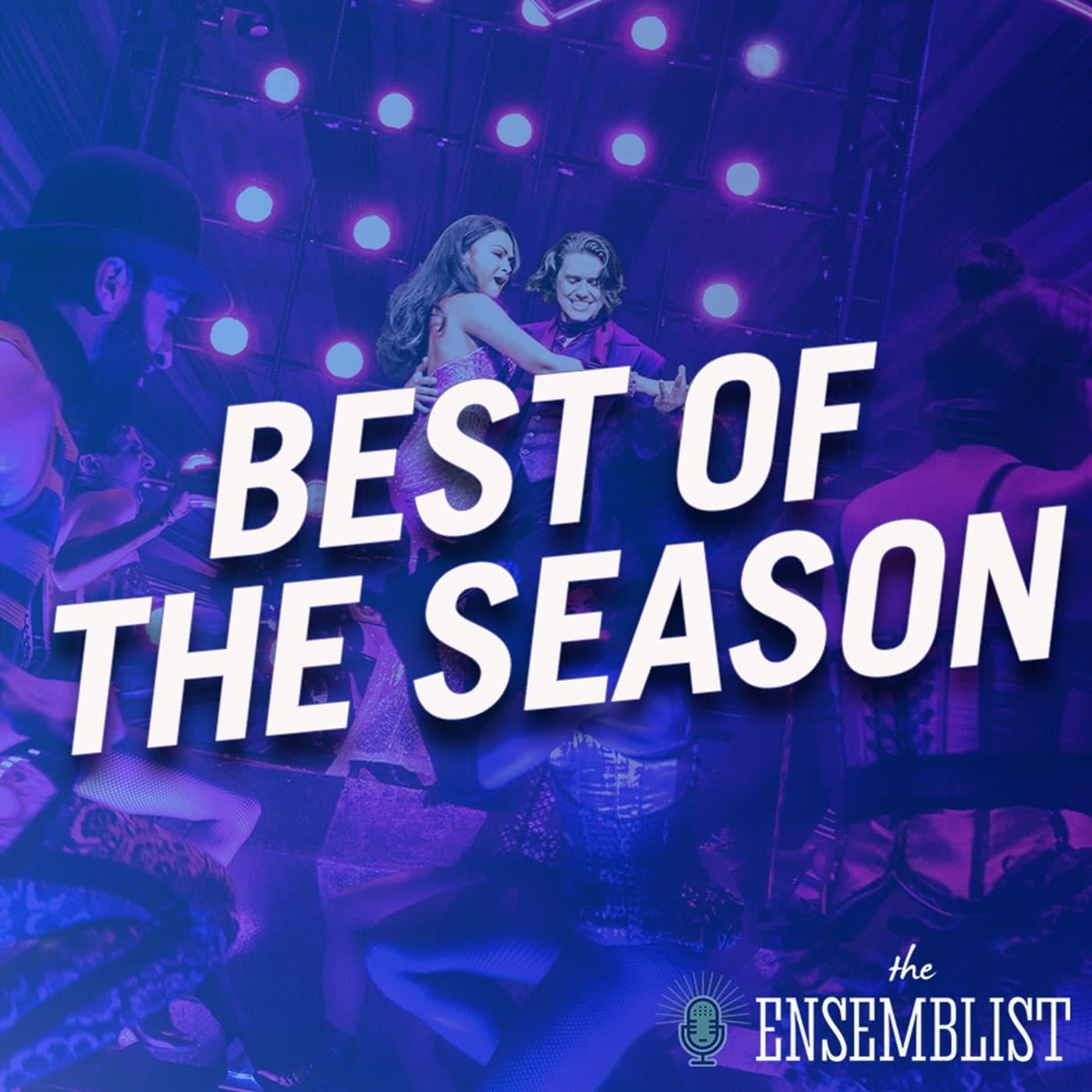 The Ensemblist - #280 - Best of the Season (feat. Ruthie Fierberg - Part 1)