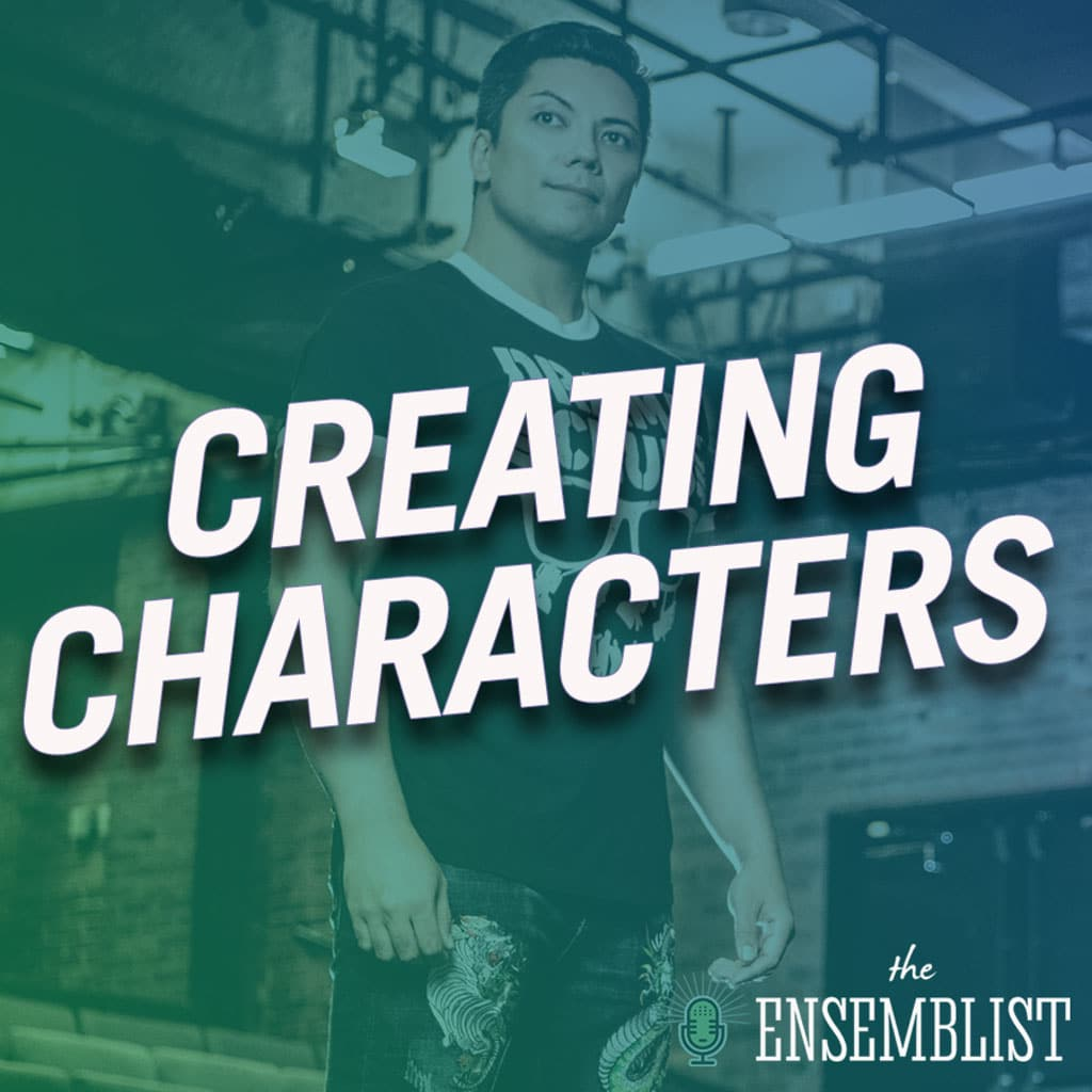 The Ensemblist - #297 - Creating Characters (feat. Jon Hoche)