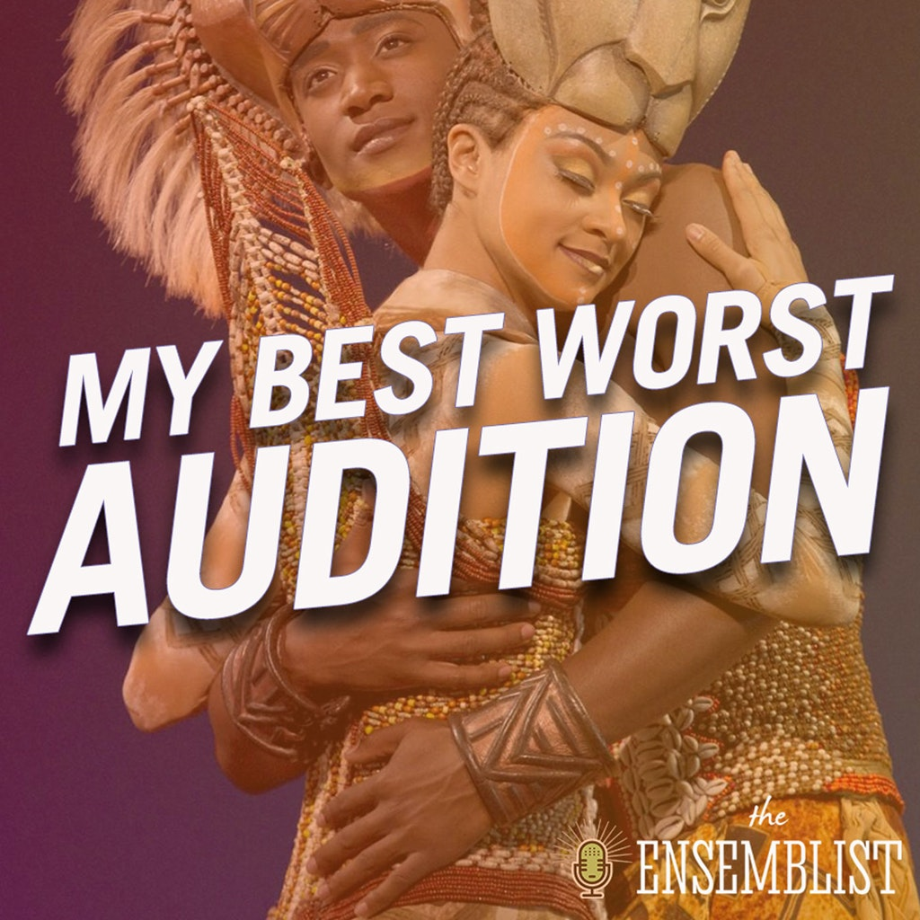 The Ensemblist - #298 - My Best Worst Audition (feat. Josh Lamon, Ellyn Marie Marsh, Syndee Winters)