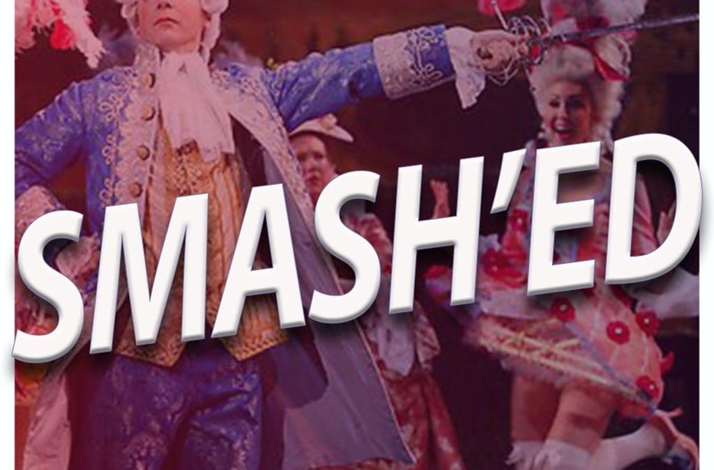 #313 – Smash'ed (Season 2, Episode 7)