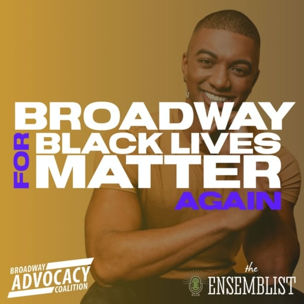 #315 - Broadway For Black Lives Matter Again (Day 3, feat. Christian Dante White)